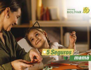 5 seguros increíbles que toda mamá tiene para sus hijos